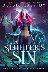 A Shifter's Sin (Wolves of Hawthorne Cove Book 1) Kindle Edition