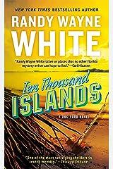 Ten Thousand Islands (A Doc Ford Novel Book 7) Kindle Edition