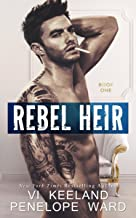 Rebel Heir: Book One (The Rush Series) (English Edition)