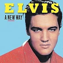 Elvis: A New Way (new overdubs)