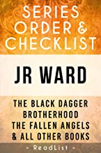 JR Ward Series Order & Checklist: The Black Dagger Brotherhood Series List, Fallen Angels Series, Firefighters, and All Other Books