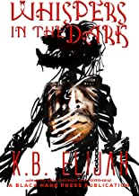 Whispers in the Dark: A Black Hare Press Underground Book