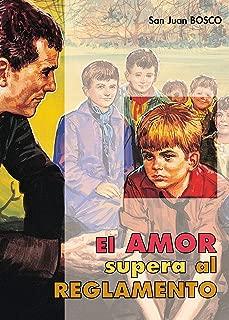 El amor supera al reglamento (Don Bosco nº 23) (Spanish Edition)