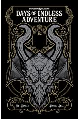 Dungeons & Dragons: Days of Endless Adventure (Dungeons & Dragons: Legends of Baldur's Gate) Kindle Edition