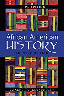 African American History: An Introduction, Third Edition