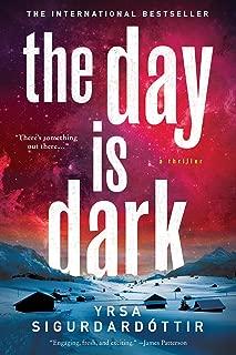 The Day Is Dark: A Thriller (Thora Gudmundsdottir Book 4)