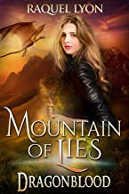 Mountain of Lies (Fosswell Chronicles) (Dragonblood Book 3) (English Edition)