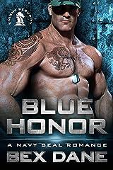 Blue Honor: A Navy SEAL Romance Kindle Edition