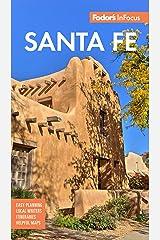 Fodor's InFocus Santa Fe (Full-color Travel Guide) Kindle Edition