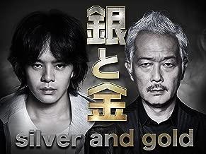 Silver and Gold - Season 1