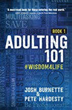 Download Book Adulting 101: #Wisdom4Life (Hardcover) – A Complete Guide on Life Planning, Responsibility and Goal Setting, Perfect Gift for High School & College Graduation (Teenagers, Friends, Family, Graduates) PDF
