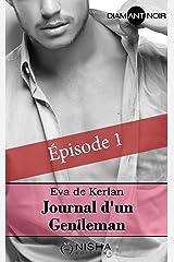 Journal d'un gentleman - épisode 1 Format Kindle
