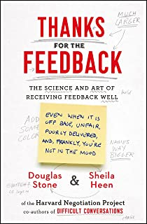 Thanks for the Feedback: The Science and Art of Receiving Fe