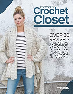 Modern Crochet Closet: Over 30 Revised Sweaters, Vests, Ponchos & More