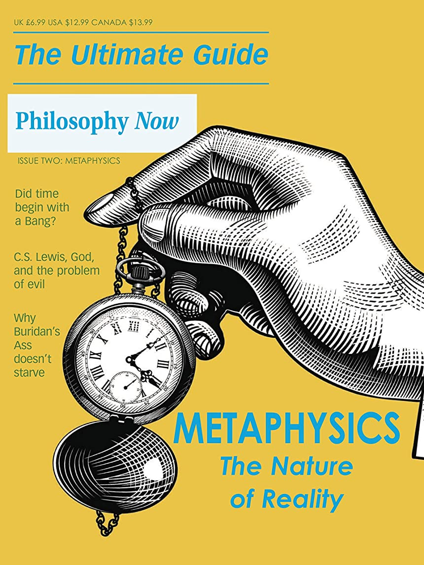 レコーダーポイント十億The Ultimate Guide to Metaphysics: from Philosophy Now (Ultimate Guides to Philosophy Book 2) (English Edition)