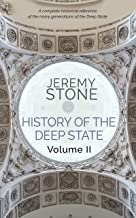 History of the Deep State: Volume II
