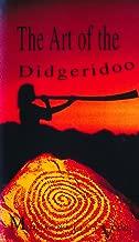 The Art of the Didgeridoo: Doorway to the
