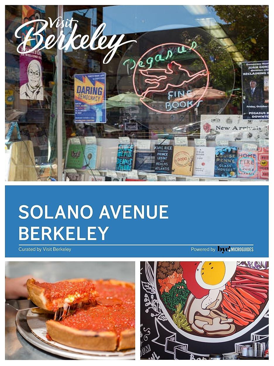 怪しいくつろぐラリーベルモントSolano Avenue Berkeley (Visit Berkeley) (English Edition)