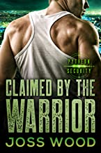 Claimed by the Warrior (The Pytheon Security series Book 1)