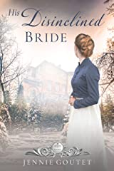 His Disinclined Bride Kindle Edition