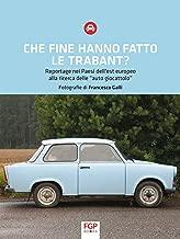 Che fine hanno fatto le Trabant? (Italian Edition)