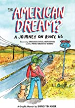 The American Dream?: A Journey on Route 66 Discovering Dinosaur Statues, Muffler Men, and the Perfect Breakfast Burrito