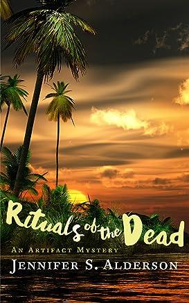Rituals of the Dead: An Artifact Mystery (Zelda Richardson Mystery Series Book 2)
