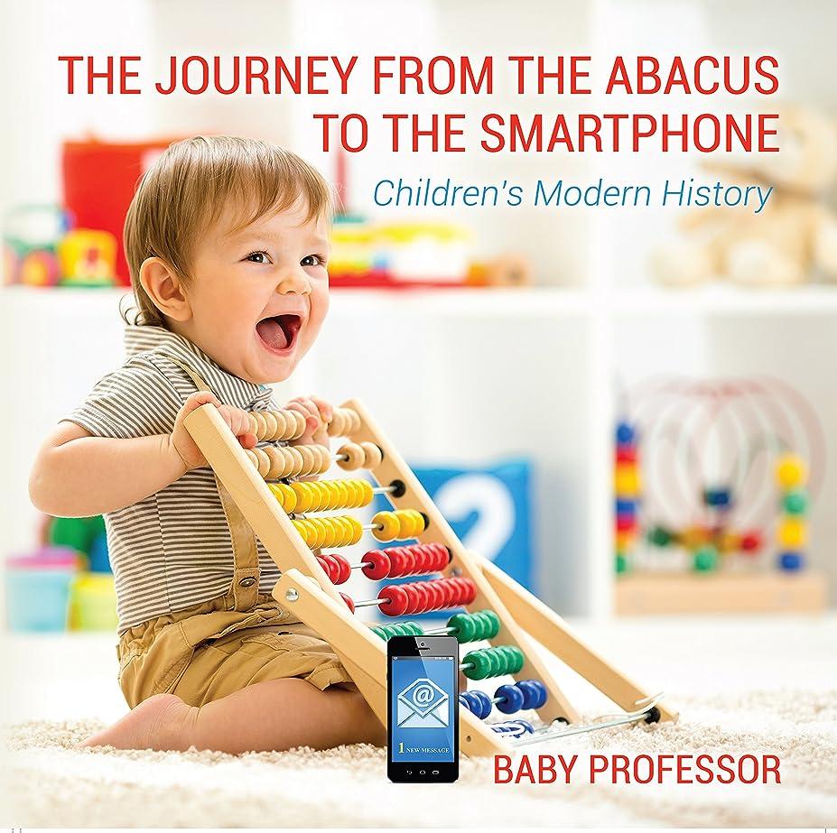 荒涼とした聡明トリップThe Journey from the Abacus to the Smartphone | Children's Modern History (English Edition)