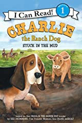 Charlie the Ranch Dog: Stuck in the Mud (I Can Read Level 1) Kindle Edition