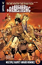 Archer & Armstrong Vol. 7: One Percent & Other Tales: The One Percent and Other Tales (Archer & Armstrong (2012- ))