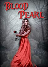Blood Pearl: A Gothic Vampire Romance (Shades of the Sea and Flame Book 1)