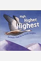 High, Higher, Highest (Animal Extremes) Kindle Edition