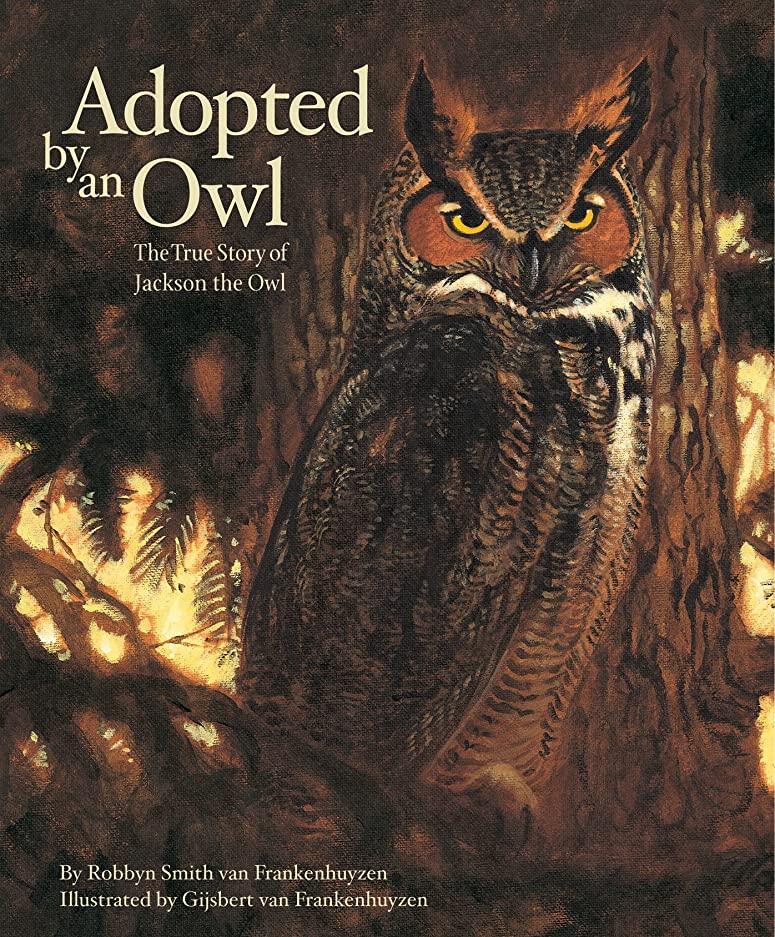Adopted By An Owl: The True Story of Jackson the Owl (The Hazel Ridge Farm Stories Book 1) (English Edition)