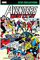 Avengers West Coast Epic Collection: Tales To Astonish (Avengers West Coast (1985-1994)) Kindle Edition