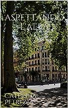 Aspettando l'alba (Italian Edition)