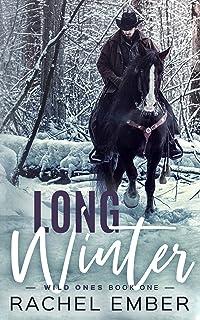 Long Winter (Wild Ones Book 1)