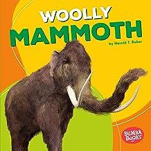 Woolly Mammoth: Bumba Books ™ - Dinosaurs and Prehistoric Beasts