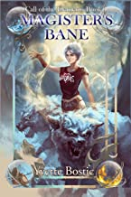 Magister's Bane: Book 1 - An Urban Fantasy Adventure (Call of the Elements)