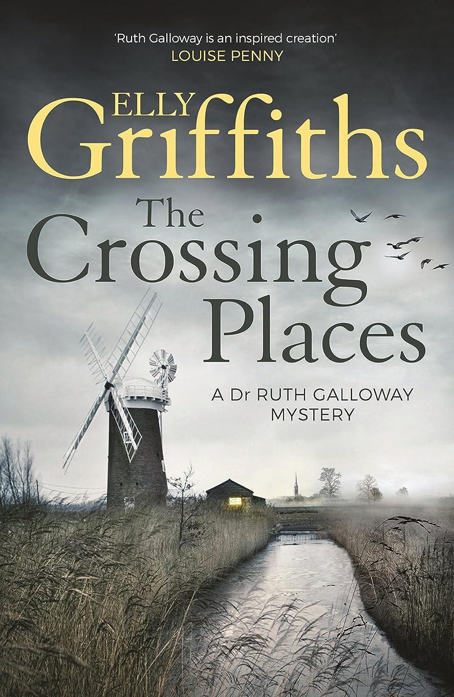 まろやかなボス一方、The Crossing Places: The Dr Ruth Galloway Mysteries 1 (English Edition)