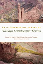 An Illustrated Dictionary of Navajo Landscape Terms (Peter Lang Humanities)