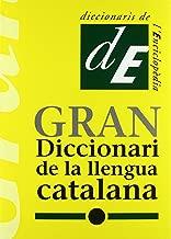 Gran diccionari de la llengua catalana (Diccionaris de l'Enciclopèdia) (Catalan Edition)