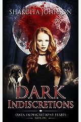 Dark Indiscretions Kindle Edition