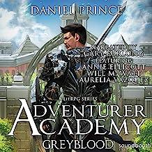 Adventurer Academy: Greyblood, Book 1