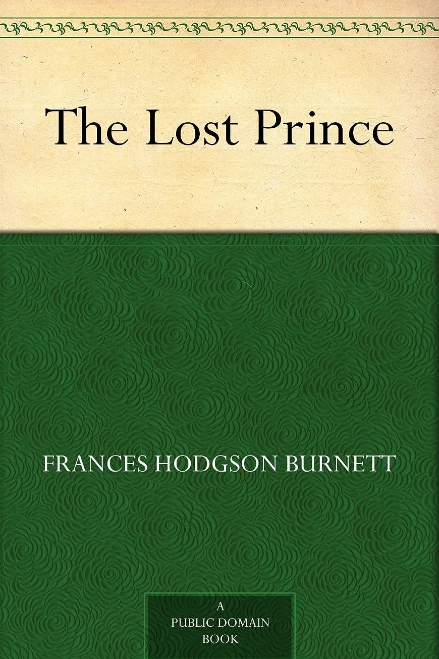新着ポップ新鮮なThe Lost Prince (English Edition)