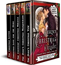 Regency Christmas Delight: A Regency Romance Christmas Collection: 5 Delightful Regency Christmas Stories (Regency Collect...