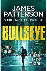 Bullseye: (Michael Bennett 9). A crucial meeting. A global crisis. One New York cop. Kindle Edition