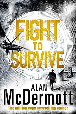 Fight To Survive (An Eva Driscoll Thriller Book 3)