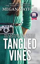 Tangled Vines (Tangled Vines Saga Book 1)