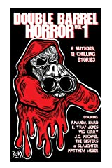 Double Barrel Horror Kindle Edition