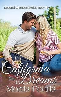 California Dreams: A Christian Romance (Second Chances Series Book 2)
